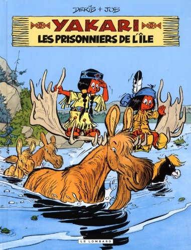 Yakari - tome 9 - Prisonniers de l'île (Les)