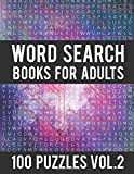 Word Search Books For Adults: 100 Word Search Puzzles - (Word Search Large Print) - Activity Books For Adults Vol.2: Word Search Books For Adults: Volume 2