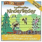 Die 30 besten traditionellen Kinderlieder - mit Liedtexten und Noten - Karsten Glück & die Kita-Frösche Simone Sommerland