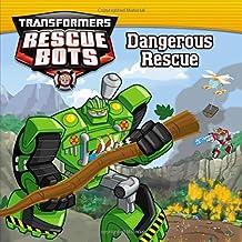 Transformers Rescue Bots: Dangerous Rescue by Brandon T. Snider (2016-01-12)