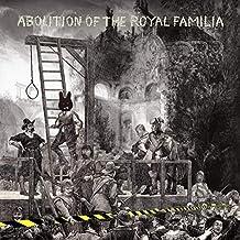 Abolition Of The Royal Familia [Vinilo]