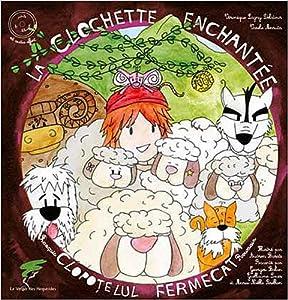 """Afficher """"La clochette enchantée"""""""