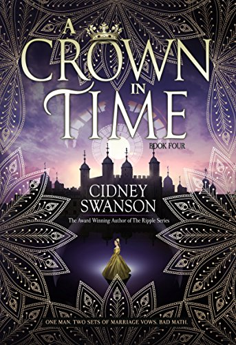 A Crown in Time (Thief in Time Book 4) (English Edition)