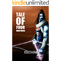 Tale Of Four Brothers : Ram.Bharat.Lakshman.Shatrughan (an adventure form of the epic tale of Ramayana): fantasy…