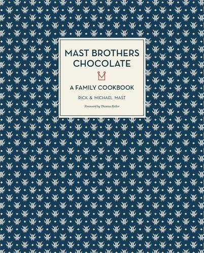 mast-brothers-chocolate-a-family-cookbook