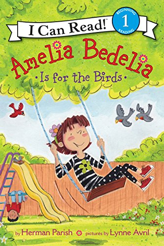 Amelia Bedelia Is for the Birds (I Can Read Level 1) (English Edition)