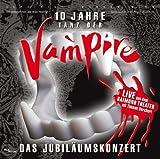 Tanz der Vampire: Das Musical- 10 Jahre das Jubil?umskonzert by Thomas Borchert (2007-08-02)