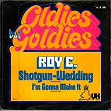Shotgun wedding / I'm gonna make it (Oldies but Goldies) / 6.11180