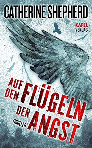 Buchseite und Rezensionen zu 'Auf den Flügeln der Angst: Thriller' von Catherine Shepherd