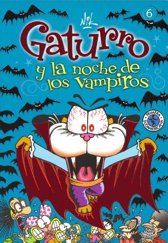 Gaturro 6. Gaturro y la noche de los vampiros (KF8)
