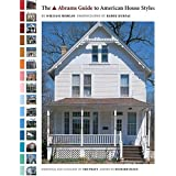 The Abrams Guide to American House Styles (Abrams Book) by William Morgan (2004-11-09)