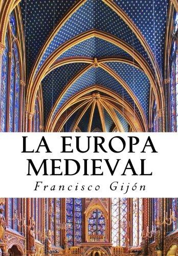 La Europa Medieval por F Gijon