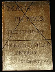 Mana physics: The study of paraphysical energy