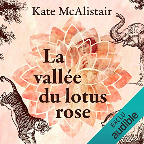 La vallée du lotus rose par  Audible Studios