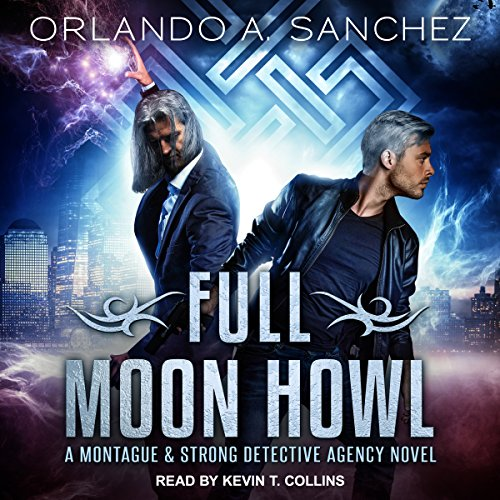 [PDF]Download Full Moon Howl: Montague & Strong Case Files Series, Book 2