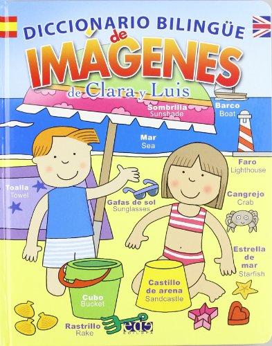 Diccionario bilingue de imagenes de Clara y Luis/ Bilingual Dictionary of Clara and Lui's pictures