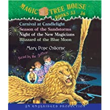 Magic Tree House: Books 33-36: #33 Carnival at Candlelight; #34 Season of the Sandstorms; #35 Night of the New Magicians; #36 Blizzard of the Blue Moon (Magic Tree House Collection)