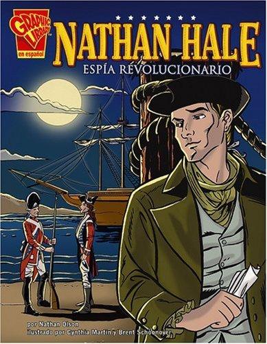 Nathan Hale: Espia Revolucionario (Biografias Graficas) por Nathan Olson