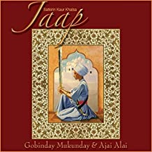 Jaap: Jaap (Gobinday Mukandy & Ajai Alai) by Satkirin Kaur Khalsa (2007-01-01)