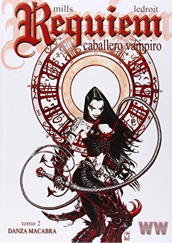 Réquiem, Caballero Vampiro : danza macabra