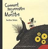 Comment reconnaitre un monstre