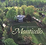 Thomas Jefferson's Monticello by William L. Beiswanger (2002-06-24)