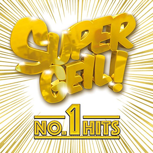 Supergeil! - No.1 Hits [Explicit]