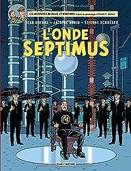 Blake & Mortimer Tome 22 l'Onde Septimus