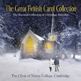 The Great British Carol Collection - Cambridge Trinity College Choir
