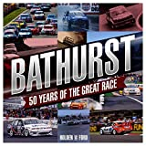 Bathurst: 50 Years of the Great Race (Motoring)