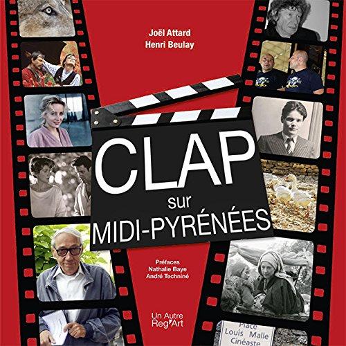Clap sur Midi-Pyrénées par Collectif