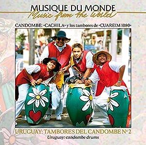 "Afficher ""Uruguay : Tambores del candombe Vol. 2"""