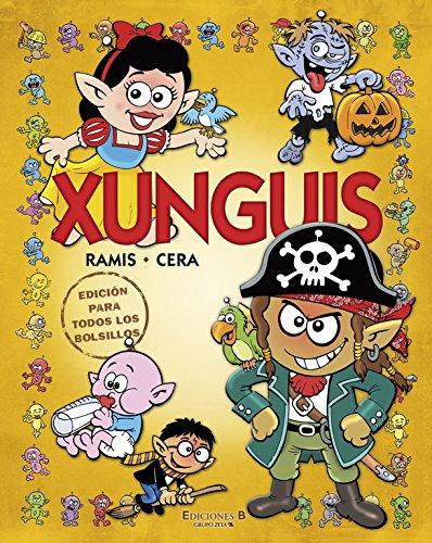 Xunguis. Edición para todos los bolsillos (Colección Los Xunguis) (En busca de...) por Joaquín Cera