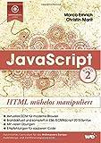 JavaScript: HTML mühelos manipuliert