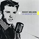 Songtexte von Ricky Nelson - 25 Greatest Hits