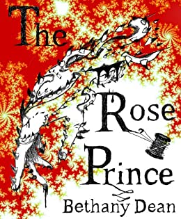 The Rose Prince by [Dean, Bethany]