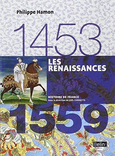Les Renaissances 1453-1559 - Format compact