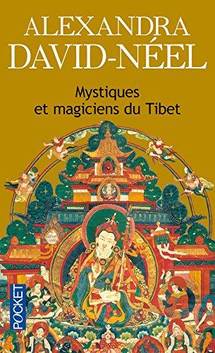 Mystiques et magiciens du Tibet