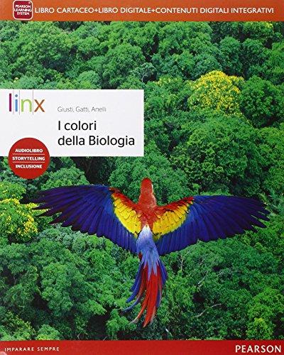 Colori della biologia. Per le Scuole superiori. Con e-book. Con espansione online