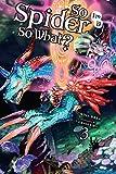 So I'm a Spider, So What?, Vol. 3 (light novel) (So Im a Spider So What Vol 1 M)