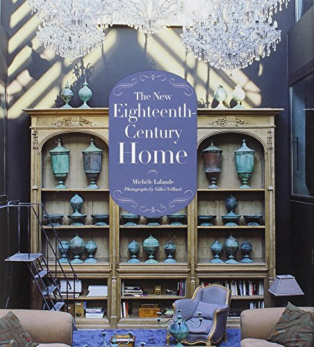 New Eighteenth-Century Home por Michele Lalande