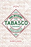 The Tabasco Cookbook: Recipes with Americas Favorite Pepper Sauce