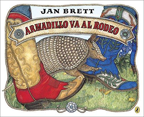 Armadillo va al rodeo por Jan Brett