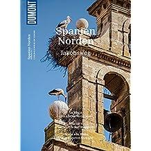 DuMont Bildatlas Spanien Norden: Jakobsweg (DuMont BILDATLAS E-Book 7)