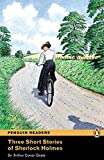 3 Short Stories of Sherlock Holmes: Level 2 (Pearson English Graded Readers)