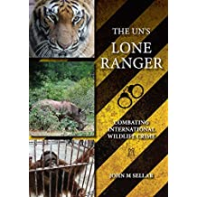 The UN's Lone Ranger: Combating International Wildlife Crime