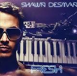 Songtexte von Shawn Desman - Fresh