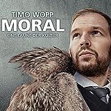 Timo Wopp ´Moral: Eine Laune der Kultur´