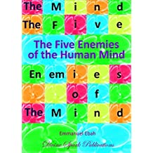 The Five Enemies of the Human Mind (English Edition)