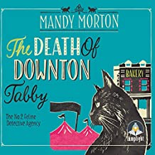 The Death of Downton Tabby: A Hettie Bagshot Mystery, Book 3